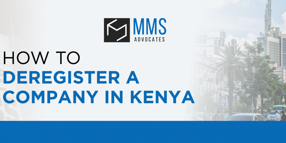 HOW TO DEREGISTER A COMPANY IN KENYA