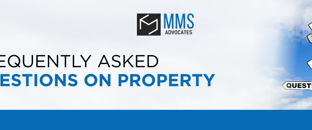 FREQUENTLY ASKED QUESTIONS ON PROPERTY